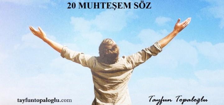 MOTİVE EDİCİ 20 MUHTEŞEM SÖZ